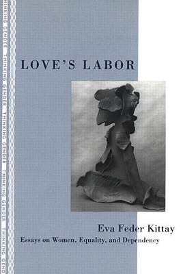 Love's Labor By Kittay, Eva Feder